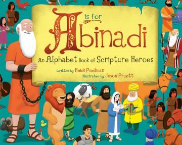 A-is-for-Abinadi-Heidi_Poelman_illustrated_by_Jason_Pruett